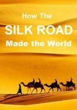 Как Великий Шелковый путь создал мир