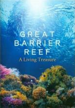 Большой Барьерный риф: Живое сокровище